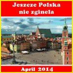 Jeszcze  Polska  nie  zginela (2014)
